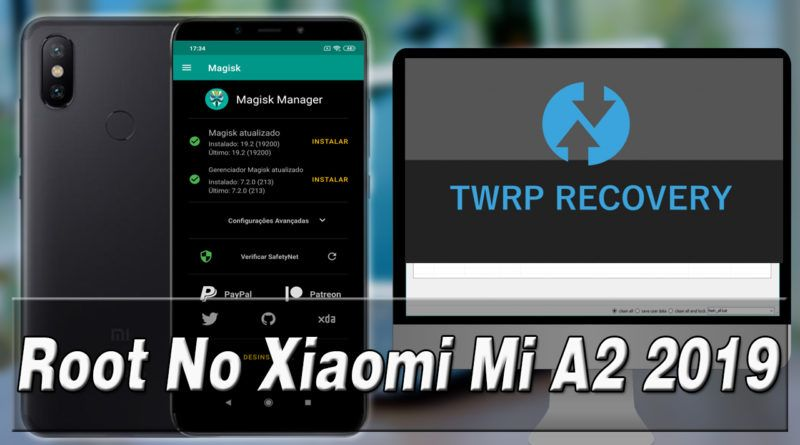 16 800x445 - Root No Xiaomi Mi A2 AndroidOne 2019