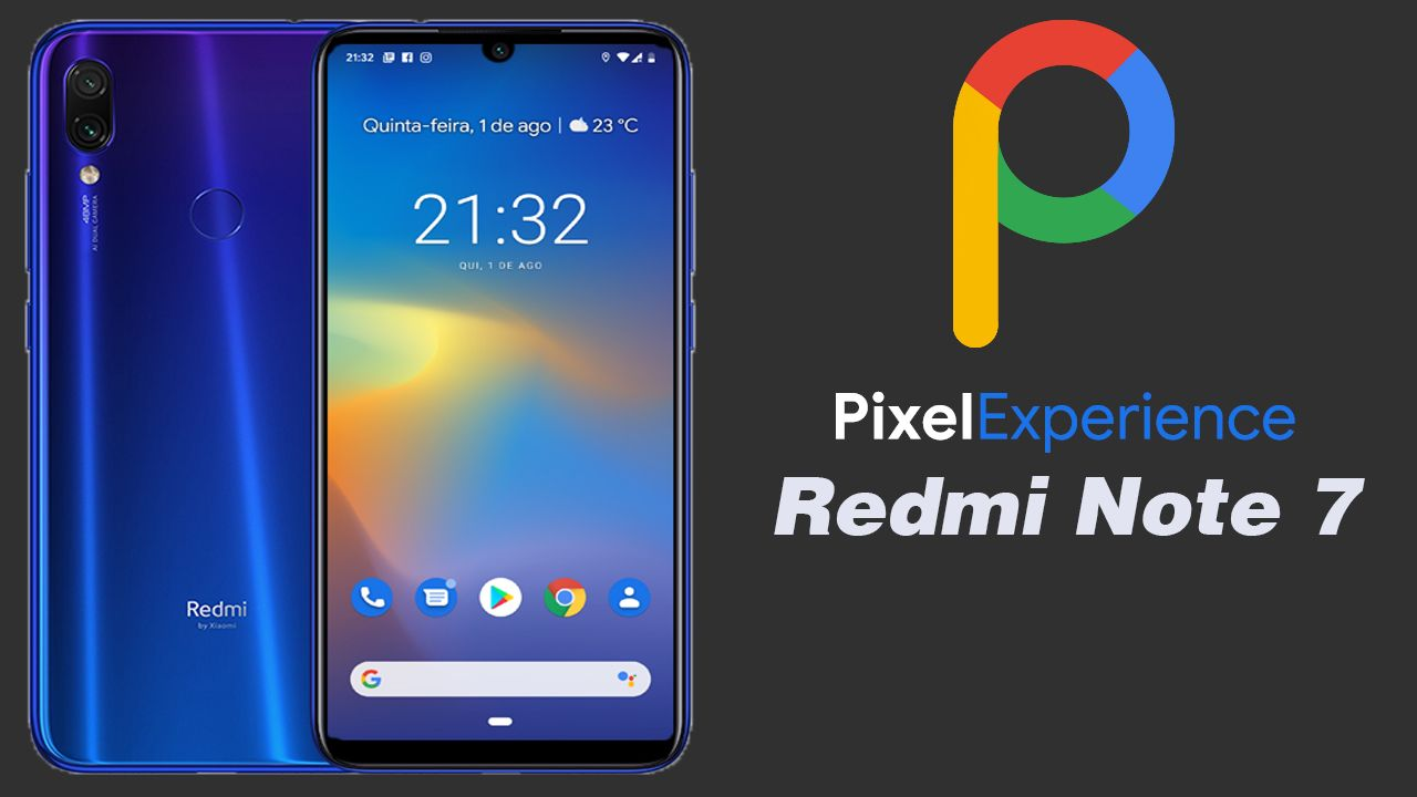 Pixel Experience No Redmi Note 7