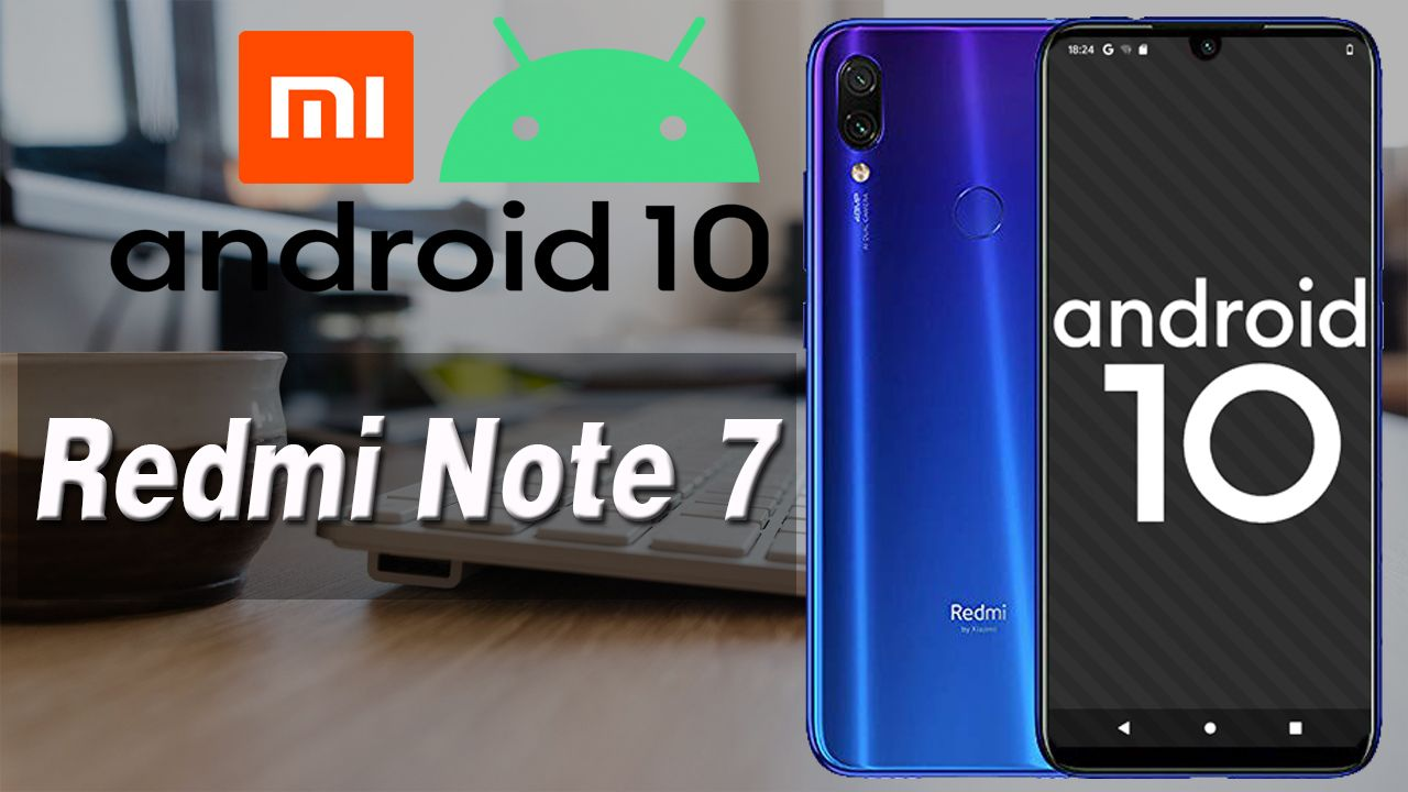 10 - Android 10 No Redmi Note 7 Pixel Experience