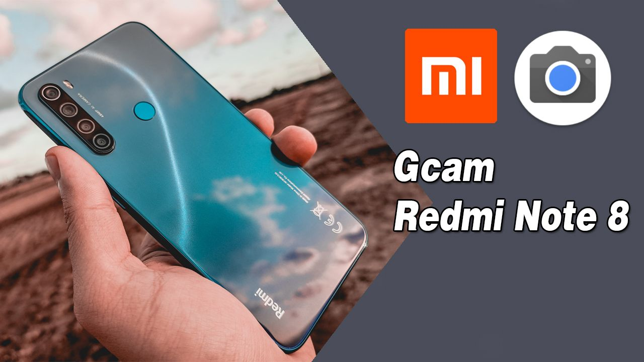 88 - Gcam Google Camera No Xiaomi Redmi Note 8
