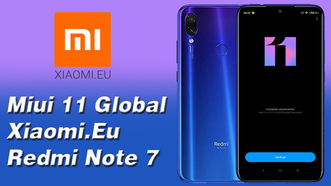 EE - Miui 11 Global No Redmi Note 7 Xiaomi.Eu
