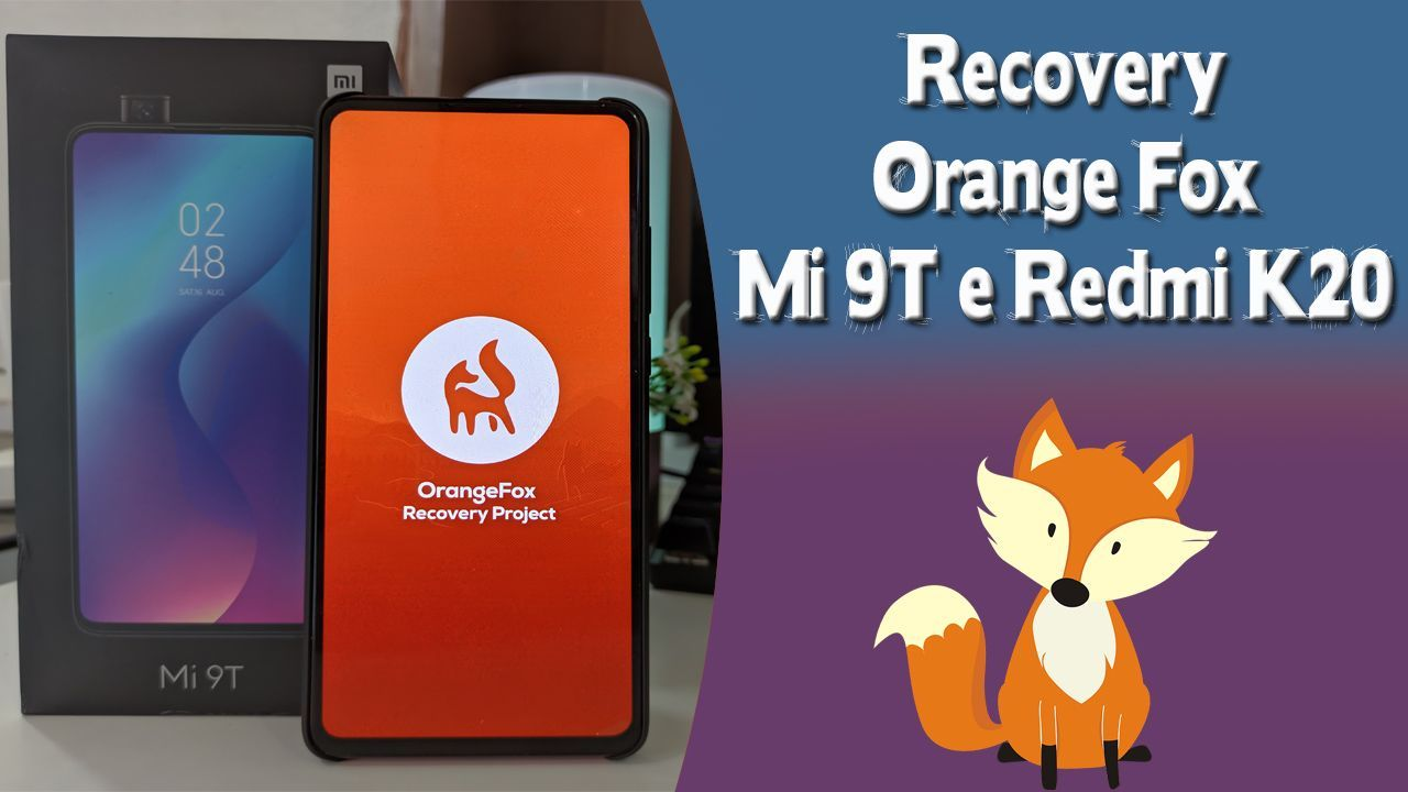 Recovery Orange Fox No Mi 9T – Redmi K20
