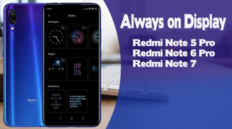 RERE 800x445 - Always on Display Redmi Note 5 Pro - Redmi Note 6 Pro e Redmi Note 7