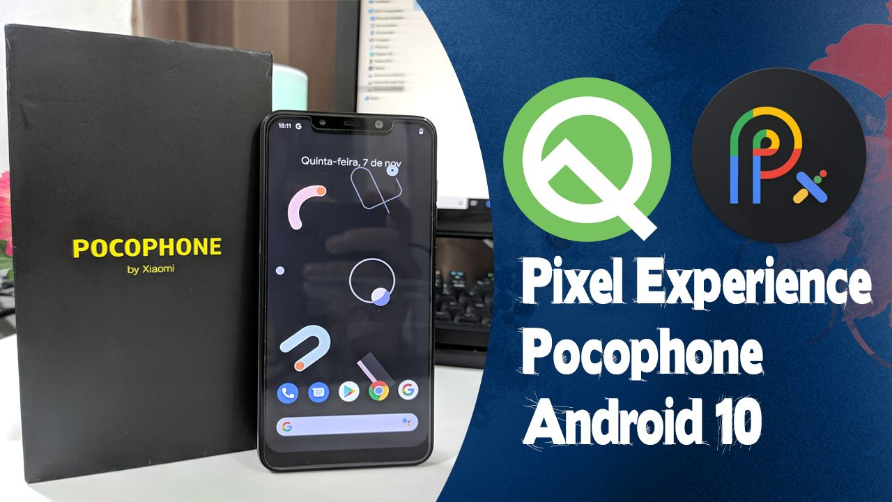 Pixel Experience Oficial Android 10 Pocophone