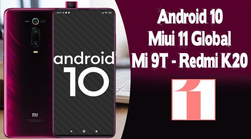 1010 800x445 - Android 10 Q No Mi 9T Miui 11 Global