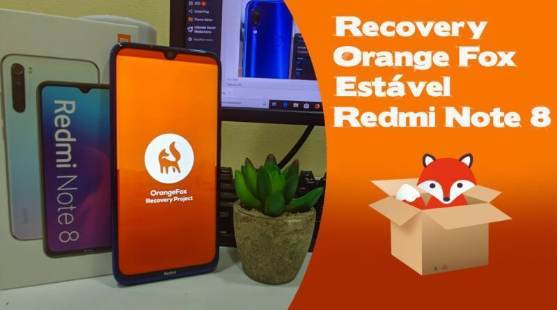 88 800x445 - Recovery Orange Fox Estável Xiaomi Redmi Note 8