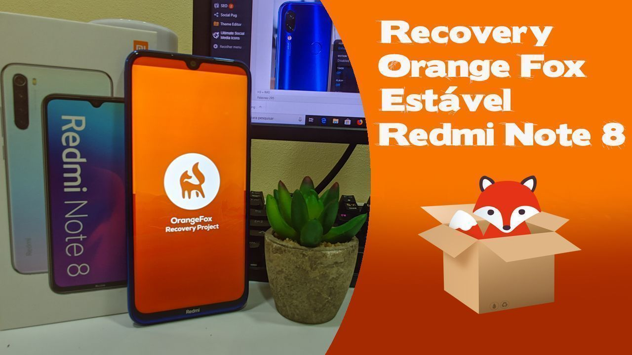 Recovery Orange Fox Estável Xiaomi Redmi Note 8