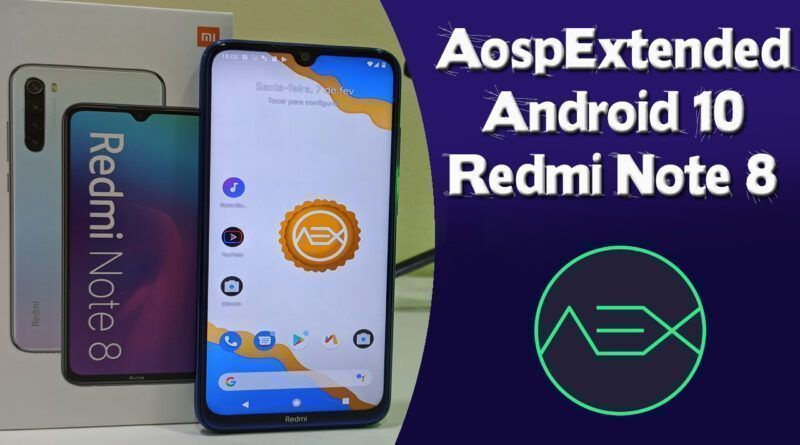 11 1 800x445 - Aosp Extended-v7.0 Android 10 Redmi Note 8