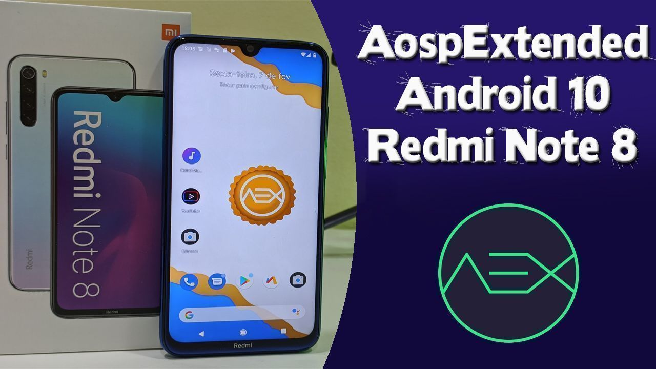 Aosp Extended-v7.0 Android 10 Redmi Note 8