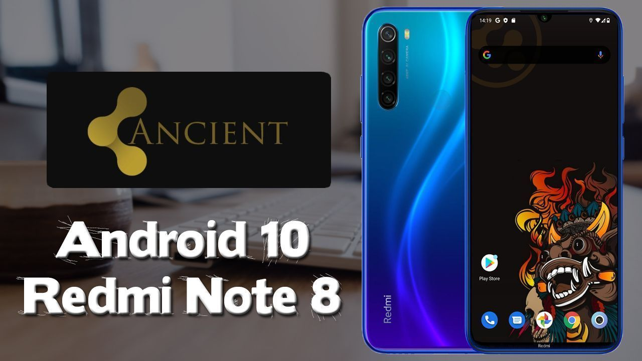 AncientOS Android 10 Redmi Note 8