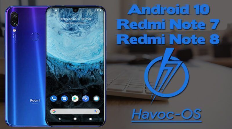 hh 800x445 - Havoc Os Android 10 No Redmi Note 7 e Redmi Note 8